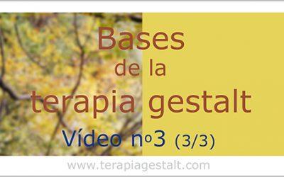 Vídeo 3: las bases de la terapia gestalt – Responsabilizarse